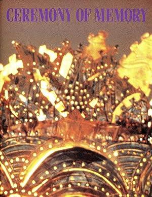 Ceremony of Memory: Contemporary Hispanic Spiritual and Ceremonial Art: Amalia Mesa-Bains