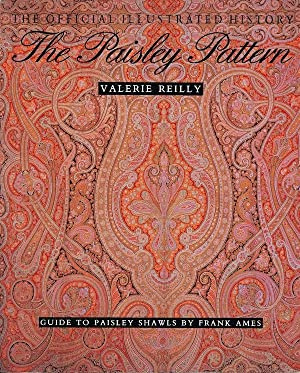 The Paisley Pattern: The Official Illustrated History: Valerie Reilly, Frank