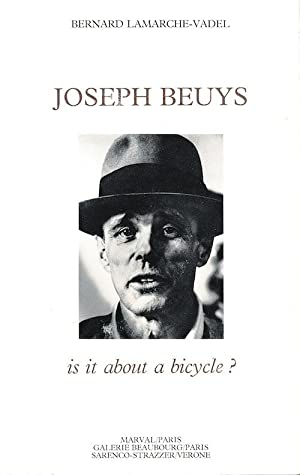 Joseph Beuys: Is it about a bicycle?: Bernard Lamarche-Vadel