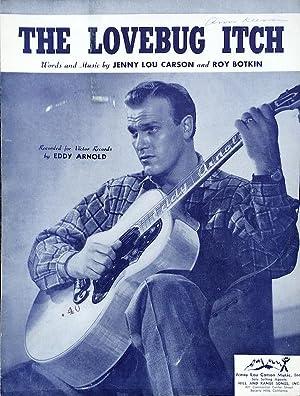 THE LOVEBUG ITCH (Sheet Music): Jenny Lou Carson,