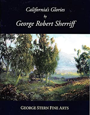 California's Glories by George Robert Sherriff