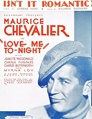 Isn't It Romantic? (Maurice Chevalier in 'Love Me To-Night')