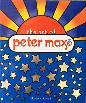 The Art Of Peter Max: Charles A Riley