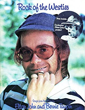 Rock Of The Westies: Songs From The Album By Elton John and Bernie Taupin