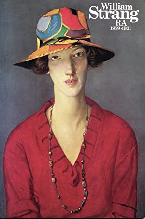 William Strang, RA: 1859-1921