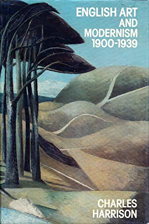 English Art and Modernism: 1900-1939
