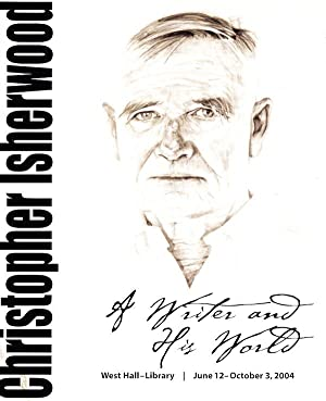Christopher Isherwood: A Writer and His World (brochure)