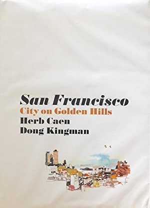 San Francisco: City On Golden Hills: Herb Caen, Dong