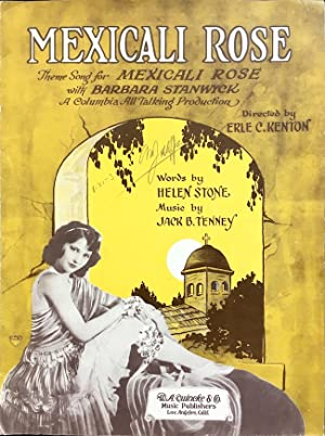 Mexicali Rose - Theme Song for 'Mexicali Rose' with Barbara Stanwyck (A Columbia All Talking Prod...