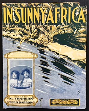 In Sunny Africa - Sung With Great Success by Sisters Saville