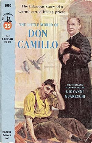 The Little World Of Don Camillo: Giovanni Guareschi