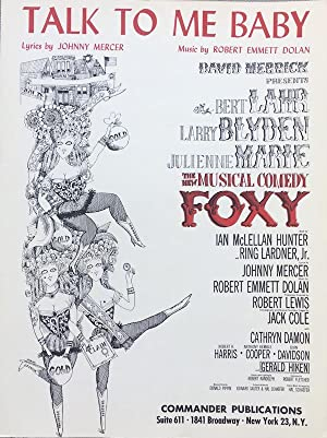 Talk To Me Baby (From The Musical Comedy 'FOXY'