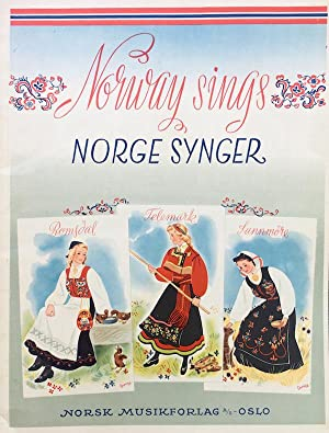 Norway Sings, English-Norwegian Edition: A Collection Of Norwegian Folk Music