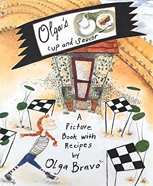 Olga's Cup and Saucer: A Picture Book With Recipes