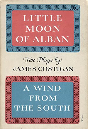 Little Moon of Alban & A Wind: James Costigan