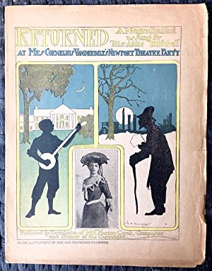 Returned: A Negro Ballad (As Sung by Miss Abbie Mitchell at Mrs. Cornelius Vanderbilt's Newport T...