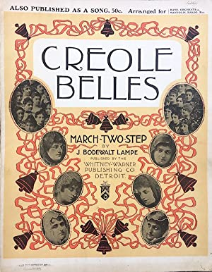 Creole Belles; March Two-Step