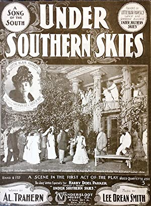 Under Southern Skies: A Song Of The South