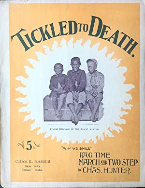 Tickled To Death (Ragtime March and Two Step)