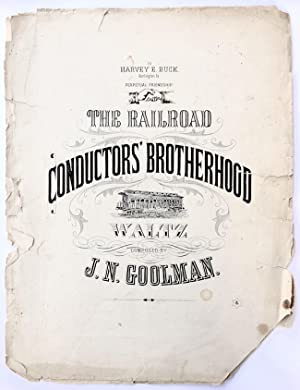 The Railroad Conductor's Brotherhood Waltz