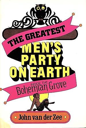 The Greatest Men's Party On Earth: Inside: John Van der