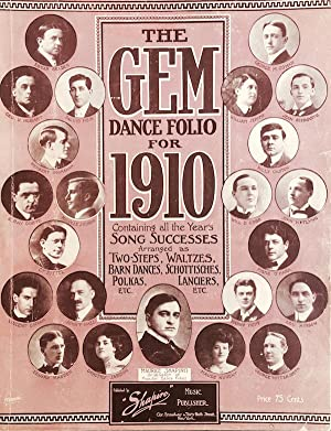 The Gem Dance Folio for 1910, Arranged From the Season's Most Popular Song Successes