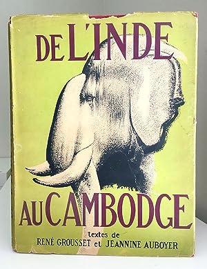 De L'Inde Au Cambodge Et A Java: René Grousset, Jeannine