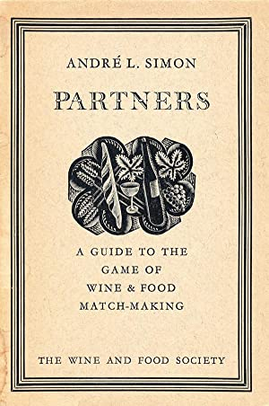 Partners: A Guide To The Game Of Wine & Food Match-Making