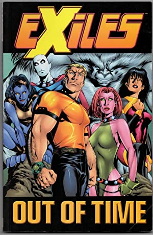 Exiles: Volume 3 - Out Of Time (Trade Paperback)