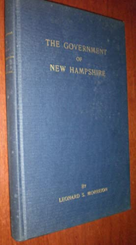 The Government of New Hampshire Hardcover 1943 - SIGNED BY AUTHOR