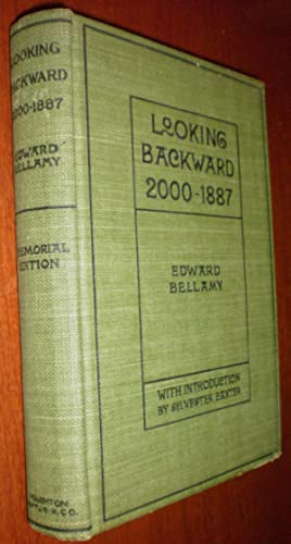 Looking Backward 2000-1887 - Memorial Edition- UTOPIAN Novel