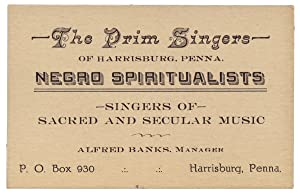 The Prim Singers of Harrisburg, Penna. Negro Spiritualists