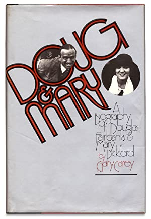 [Andrew Wyeth Inscribed and Signed within:] Doug & Mary. A Biography of Douglas Fairbanks and Mar...