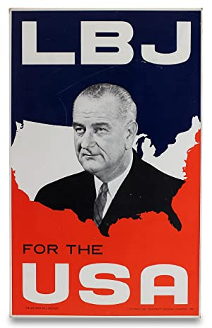 LBJ for the USA. [1964 Presidential Campaign]