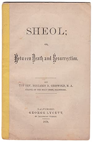 Sheol; or Between Death and Resurrection