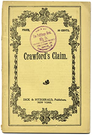 Crawford's Claim or Nugget Nell, the Pet of Poker Flat. A Drama in Prologue and Three Acts
