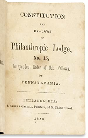 [Occupations and Trades:] Constitution and By-Laws of Philanthropic Lodge, No. 15, Independent Or...
