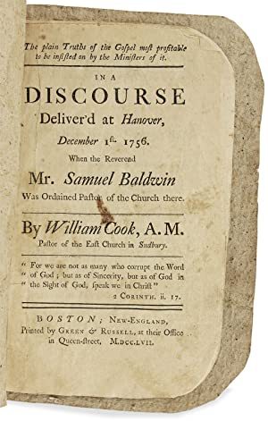 The plain Truths of the Gospel. A Discourse Deliver'd at Hanover, December 1st. 1756. When the Re...