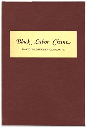 Black Labor Chant and Other Poems
