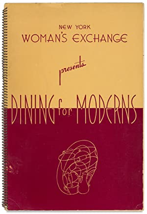 Dining for Moderns with Menus and Recipes-The Why and When of Wining