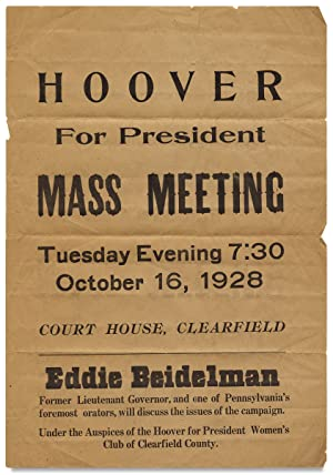 Hoover for President. Mass Meeting. [opening lines of Pennsylvania broadside]