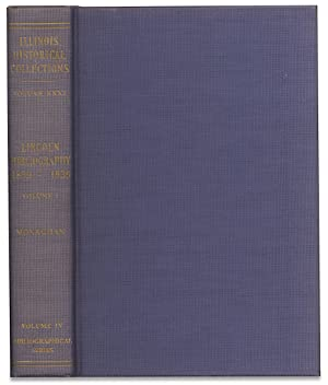 [Standard Abraham Lincoln Bibliography:] Collections of the Illinois State Historical Library.Lin...