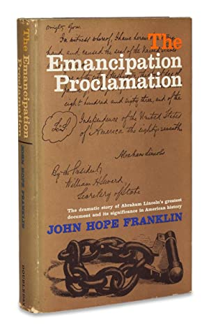The Emancipation Proclamation. [Inscribed by Author]