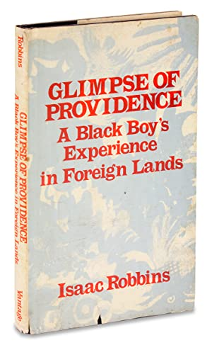 Glimpse of Providence. A Black Boy's Experience in Foreign Lands