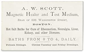 A.W. Scott, Magnetic Healer and Test Medium. Boston. [trade card]