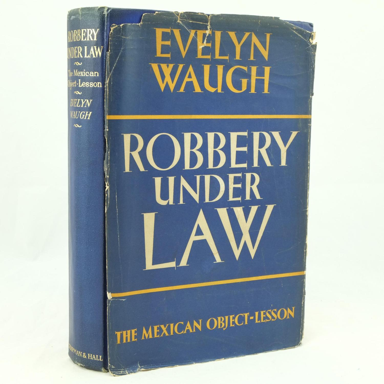 Robbery Under Law, The Mexican Object-Lesson