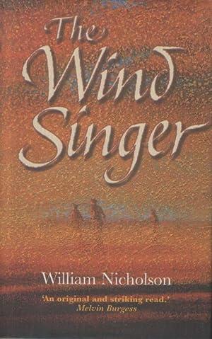 Wind Singer: William Nicholson