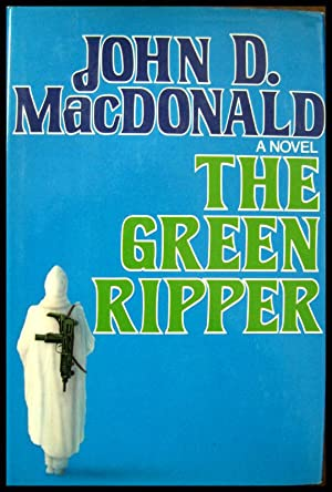The Green Ripper: MacDonald, John D