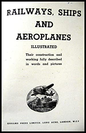Railways, Ships and Aeroplanes Illustrated: Allen, Cecil J,