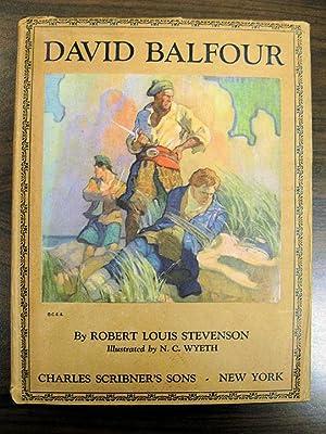 David Balfour: Stevenson, Robert Louis Illustrated by N C Wyeth
